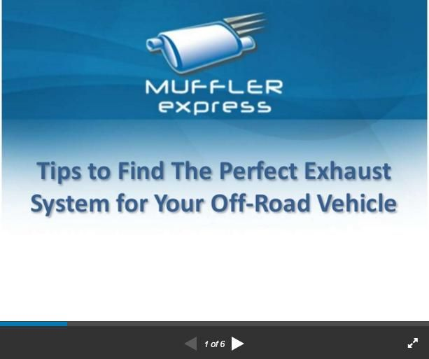 Tips to find the perfect exhaust system for your off road vehicle