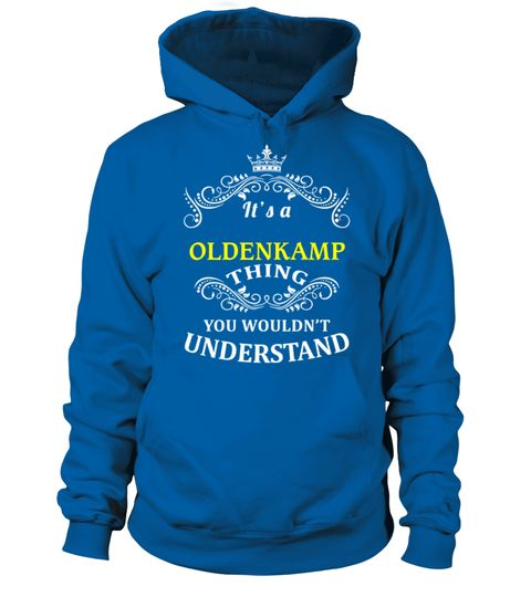 # OLDENKAMP .  HOW TO ORDER:1. Select the style and color you want:2. Click Reserve it now3. Select size and quantity4. Enter shipping and billing information5. Done! Simple as that!TIPS: Buy 2 or more to save shipping cost!Paypal | VISA | MASTERCARDOLDENKAMP t shirts ,OLDENKAMP tshirts ,funny OLDENKAMP t shirts,OLDENKAMP t shirt,OLDENKAMP inspired t shirts,OLDENKAMP shirts gifts for OLDENKAMPs,unique gifts for OLDENKAMPs,OLDENKAMP shirts and gifts ,great gift ideas for OLDENKAMPs cheap…