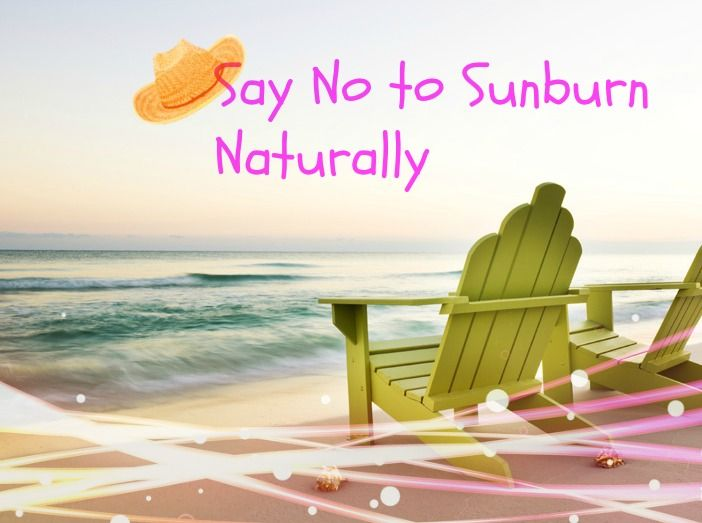 Know How to Treat Sunburn Naturally at Home