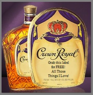 FREE Personalized Labels for your Crown Royal bottles