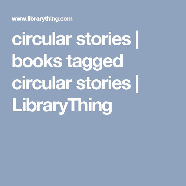 circular stories | books tagged circular stories | LibraryThing