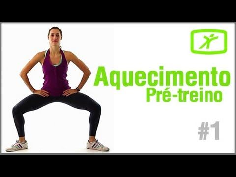 Aquecimento Antes do Treino #1 - YouTube