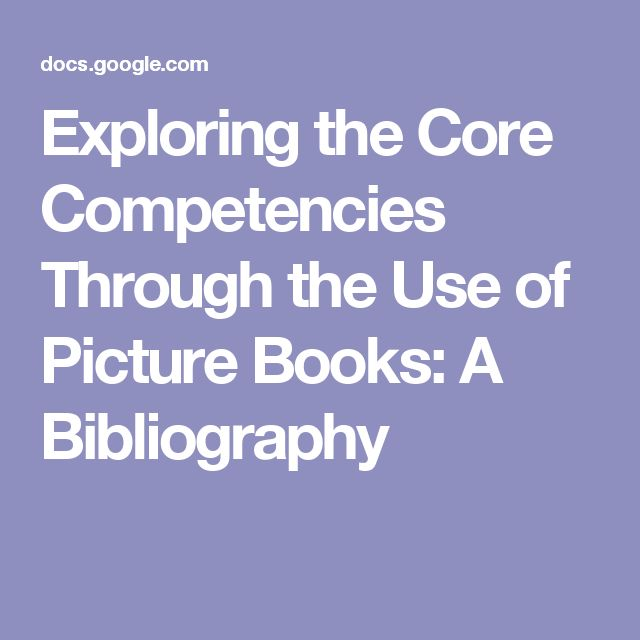 Exploring the Core Competencies Through the Use of Picture Books: A Bibliography