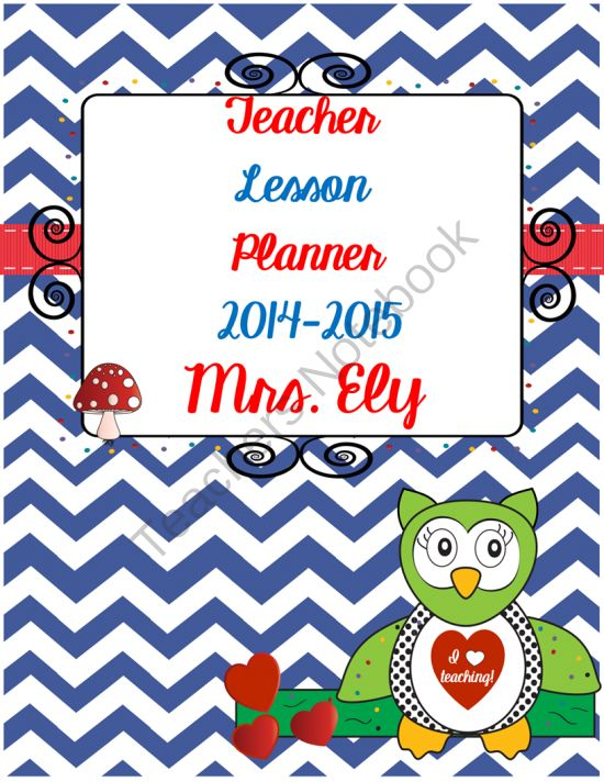 Editable Owls Chevrons Teacher Lesson Planner Calendar 2014-2015 from thetravelingclassroom on TeachersNotebook.com -  (110 pages)  - A cute calendar and lesson planner for teachers - that's editable! *August 2014- July 2015* Updated every June!