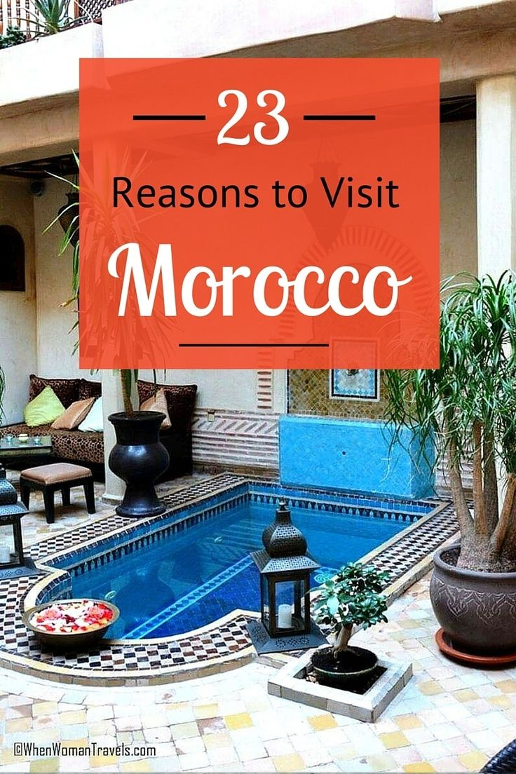 23 Reasons to Visit Morocco - visit our blog for tips and inspiration on visiting beautiful Morocco!