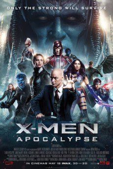 Movie info :  After the re-emergence of the world's first mutant, world-destroyer Apocalypse, th...