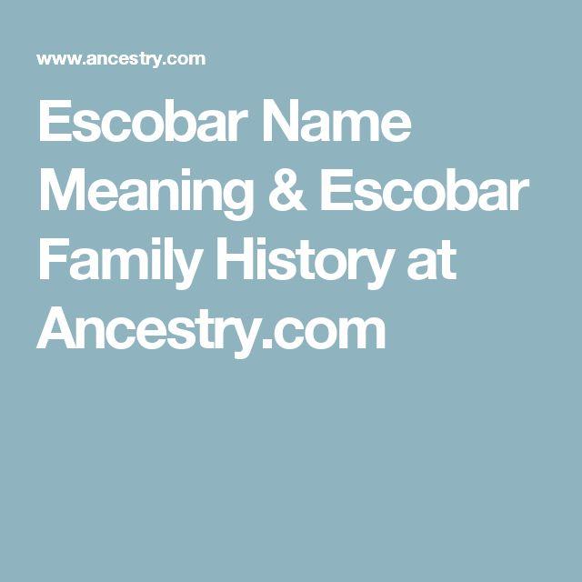 Escobar Name Meaning & Escobar Family History at Ancestry.com