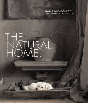 The Natural HomeCreative Interiors Inspired by the Beauty of the Natural World