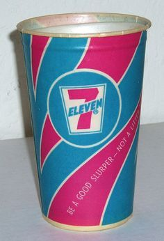 Vintage Slurpee cups....best kid treat...7 Eleven on Aberdeen Road in Hampton,VA