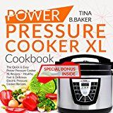 Free Kindle Book -   Power Pressure Cooker XL Cookbook: The Quick and Easy Power Pressure Cooker XL Recipes - Healthy, Fast and Delicious Electric Pressure Cooker Recipes (Plus Photos, Nutrition Facts)