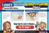 Lowes - Build and Grow workshops every other Sat 10-11