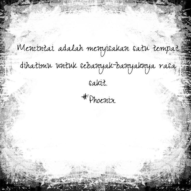 Cinta itu....  #phoenix