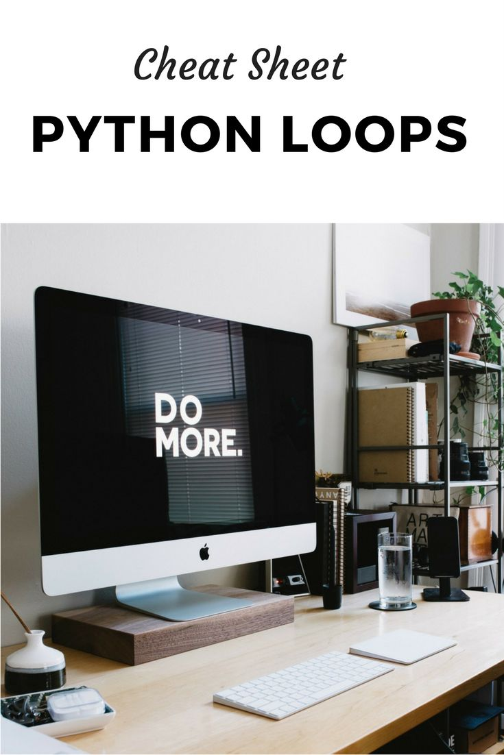 Python Loops: Coding Cheat Sheet