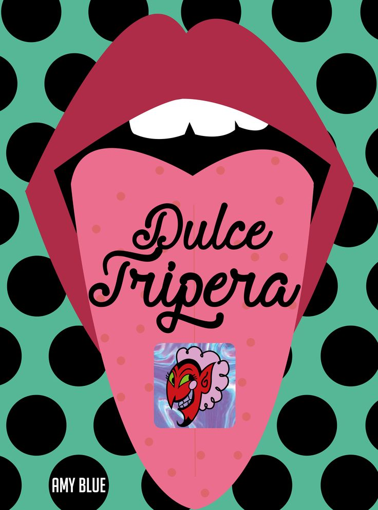 DULCE TRIPERA BY AMY BLUE TRIP ACIDO PAPEL DROGAS DRUGS