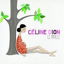 Celine Dion - Le miracle (single).jpg