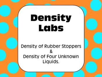 Two great labs highlighting scientific investigation and lab skills! Also included, three pages of density math problems with answers and written solutions.