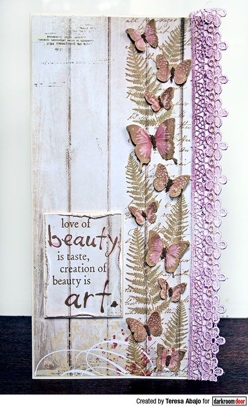 Tall card by Teresa Abajo using Darkroom Door Butterfly Garden Border Stamp and Beauty Quote Stamp