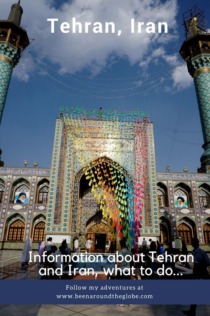 Tehran, Iran, what to do, Middle East, Iranian culture