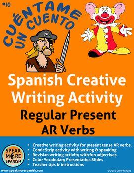 "Spanish Creative Writing for Regular Present AR Verbs * Verbos Regulares Español This activity is included in our Spanish Regular Present ""AR"" Verbs Bundle for 50% off. Spanish Regular"