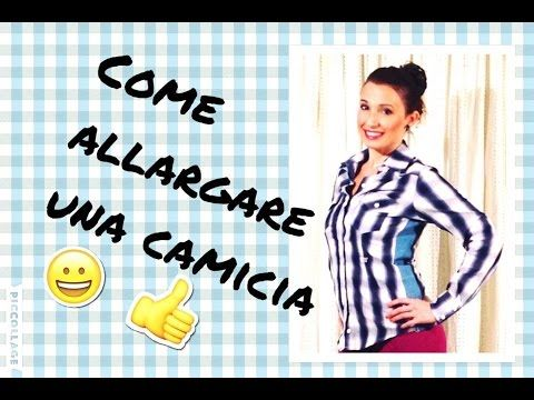CAMICIA TROPPO STRETTA ??? Ecco come fare per allargarla ! :-D Tutorial by Diana Toto - YouTube