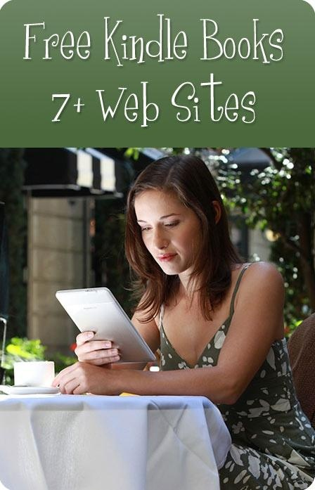 Free books for your Kindle, list of 7 Web Sites