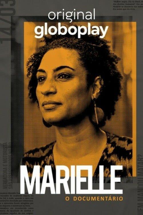 Assistir Marielle O Documentario Temporada 1 Online Em 2020 Com
