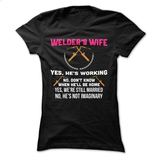 Welders Wife - #polo #cool t shirts for men. SIMILAR ITEMS => https://www.sunfrog.com/LifeStyle/Welders-Wife-Ladies.html?60505