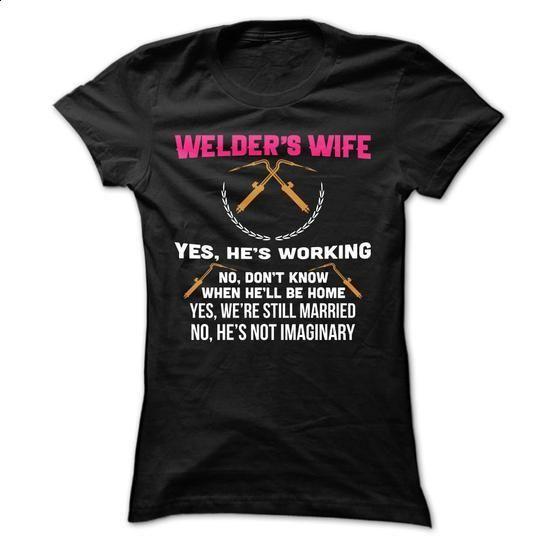 Welders Wife - #polo #cool t shirts for men. SIMILAR ITEMS => https://www.sunfrog.com/LifeStyle/Welders-Wife-Ladies.html?60505