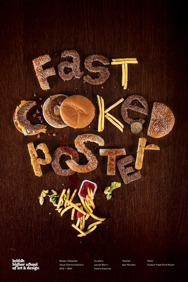 Fast Cooked Poster / British Higher School of Art and Design (Moscow) Student Work by Alexander Eliseev, via Behance