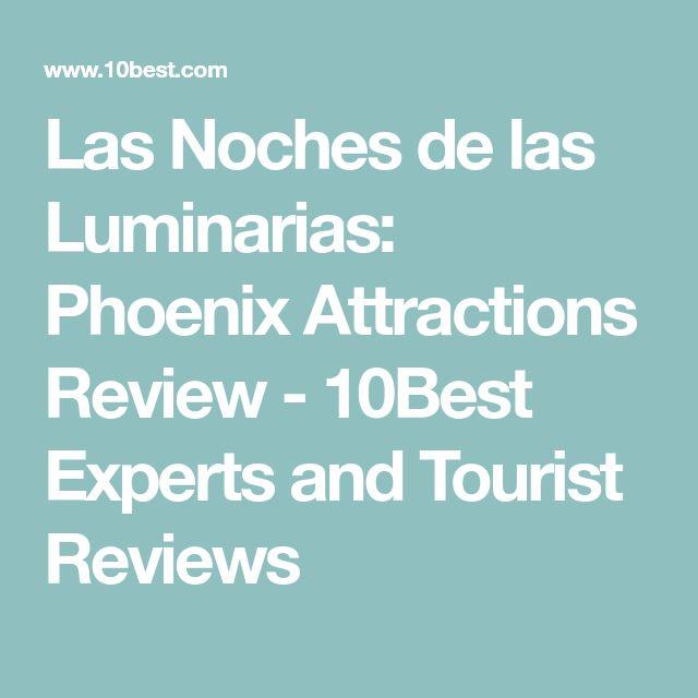 Las Noches de las Luminarias: Phoenix Attractions Review - 10Best Experts and Tourist Reviews