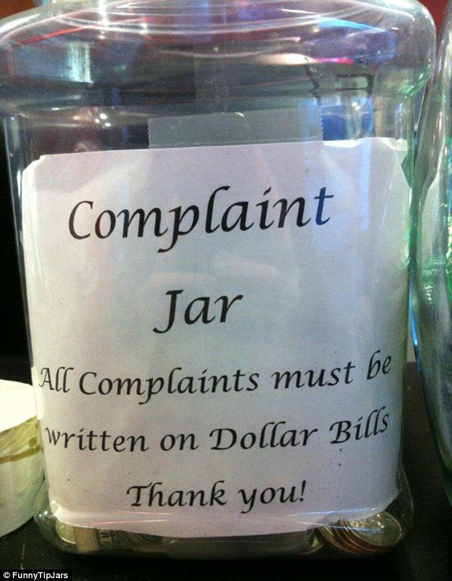 One store combined a complaint box with a tip bar, stating customers can only write their ...