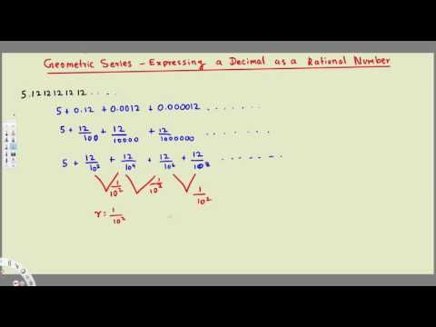 Geometric Series - Expressing a Decimal as a Rational Number