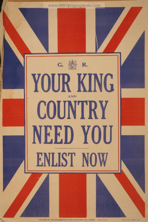 Your king and country need you. Enlist now. LOC Summary: Poster showing text with small armorial device of King George V, against a background of the British flag   British WW1 Propaganda Poster