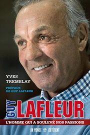 Guy Lafleur: l'homme qui a soulevé nos passions, Guy Lafleur