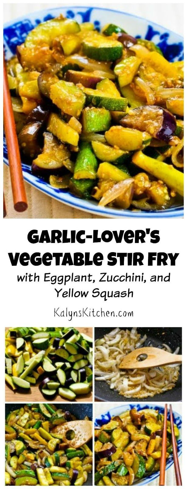 Garlic-Lover's Vegetable Stir Fry with Eggplant, Zucchini, and Yellow Squash is a tasty side dish or meatless main dish that's Low-Carb and Gluten-Free. [from KalynsKitchen.com]