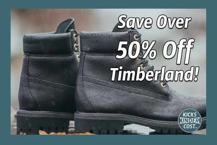Save OVER 50% Off Timberland 6 Inch Boots!
