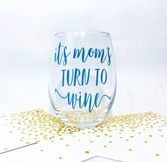 Mom Wine Gl New Gift Sayings