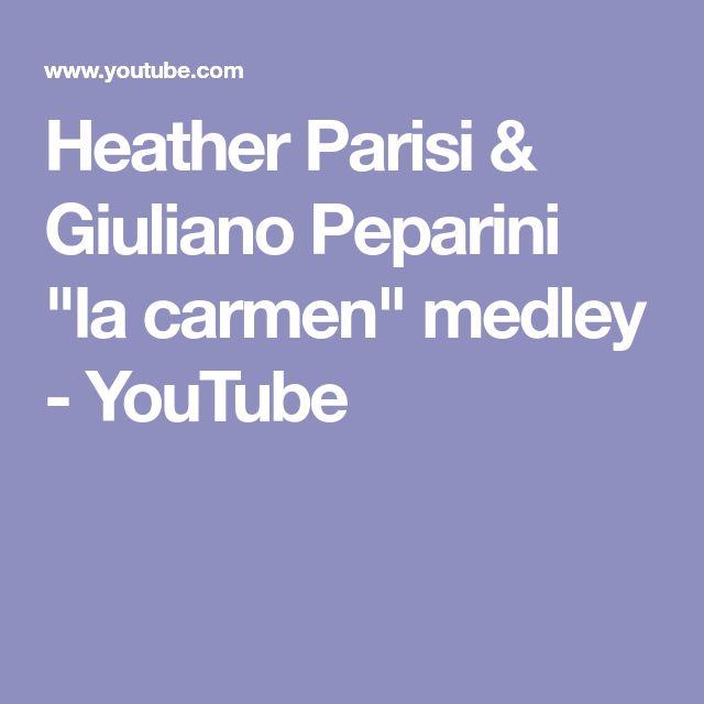 "Heather Parisi & Giuliano Peparini ""la carmen"" medley - YouTube"