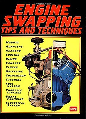 engine swapping tips and techniques hot rod shop series