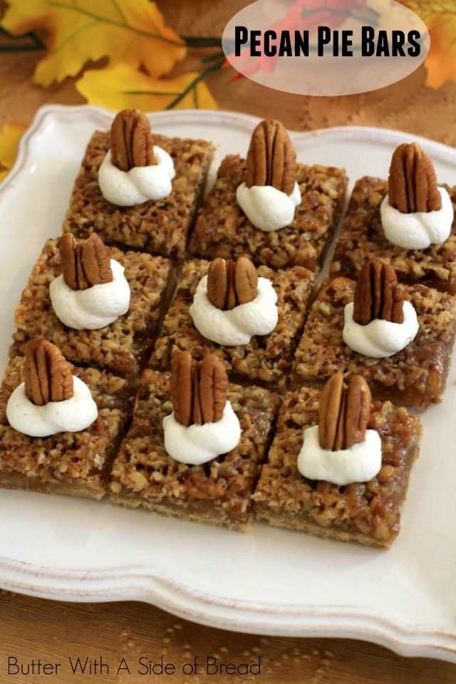 PECAN PIE BARS: Butter With A Side of Bread