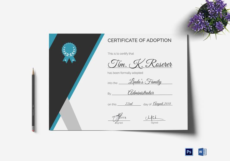 Adoption Certificate Template  $9.99  Formats Included : MS Word, Photoshop   File Size : 11.69x8.26 Inchs  #Certificates #Certificatedesigns #AdoptionCertificates