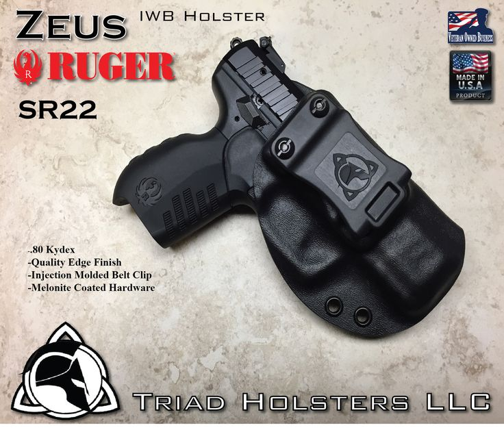 Triad Holsters LLC - Kydex Holster Ruger SR22 IWB Inside the Waistband, $47.99 (http://www.triadholsters.com/kydex-holster-ruger-sr22-iwb-inside-the-waistband/)