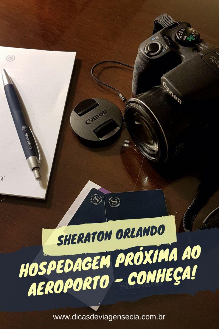 Nesse post vamos falar da nossa experiência de hotel em Orlando no Sheraton Suites Orlando Airport.