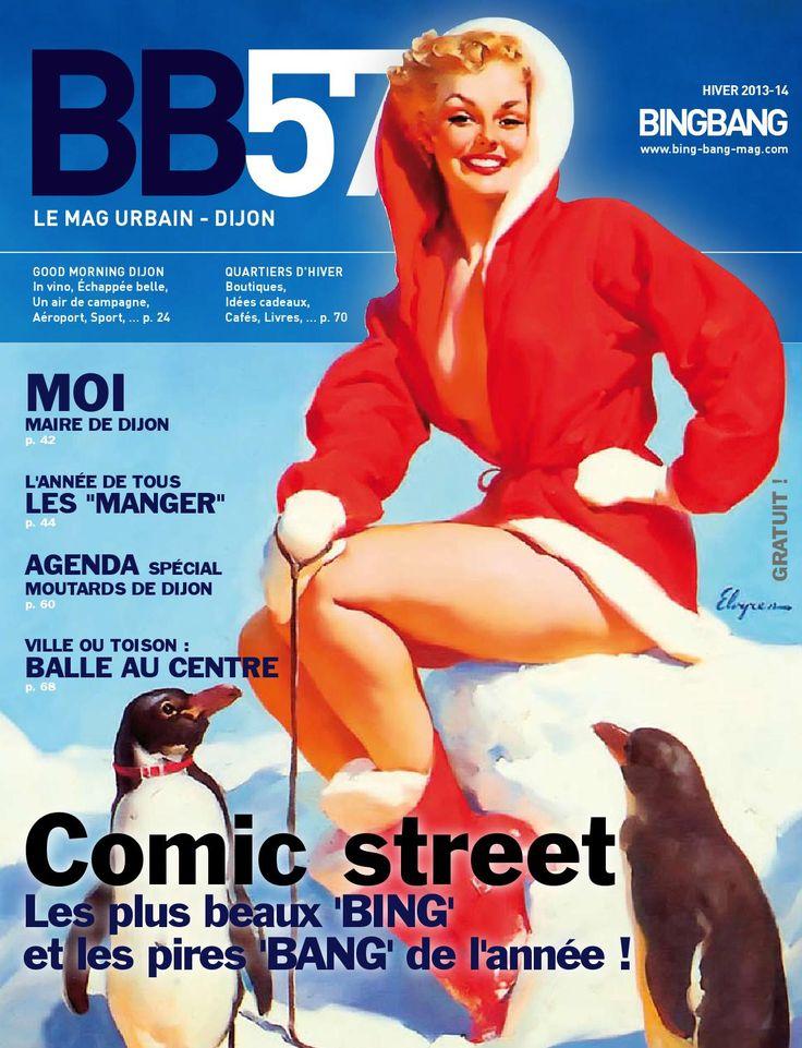 BingBang 57  BingBang magazine urbain gratuit Dijon hiver 2013/2014 - Comic street Les plus beaux BING et les pires BANG de l'année !