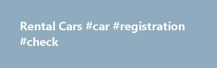 Rental Cars #car #registration #check http://car.nef2.com/rental-cars-car-registration-check/  #rent cars # McCarran Rent-A-Car Center ADVISORY: Shuttle bus service between McCarran International Airport and[...]
