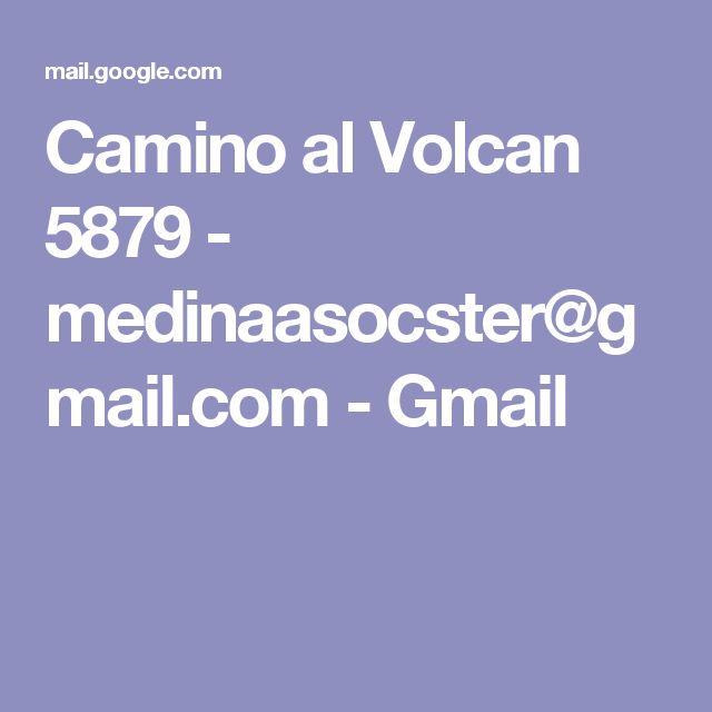 Camino al Volcan 5879 - medinaasocster@gmail.com - Gmail