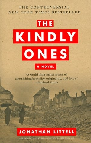 The Kindly Ones - very disquieting. I felt filthy after reading some parts, but I couldn't put it down. ~Veil