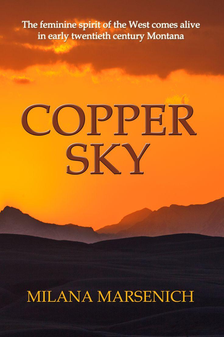 Copper Sky by Milana Marsenich