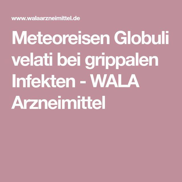 Meteoreisen Globuli velati bei grippalen Infekten - WALA Arzneimittel