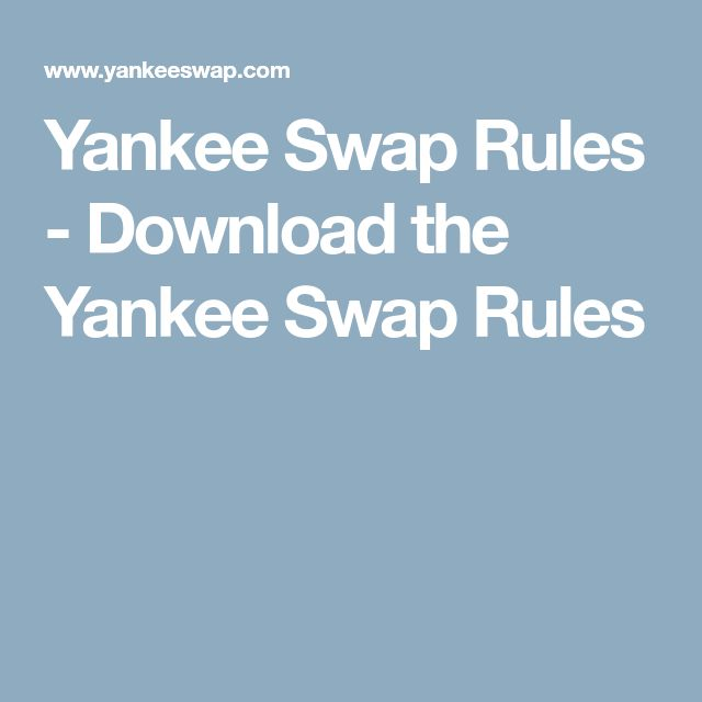 Yankee Swap Rules - Download the Yankee Swap Rules